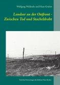 eBook: Landser an der Ostfront - Zwischen Tod und Stacheldraht