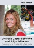 ebook: Die Fälle Caster Semenya und Julija Jefimowa