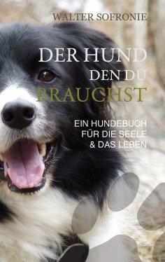 ebook: Der Hund den du brauchst