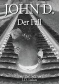 ebook: John D. Der Fall
