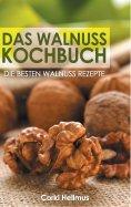 eBook: Das Walnuss Kochbuch