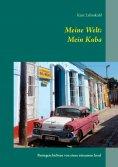 eBook: Meine Welt: Mein Kuba