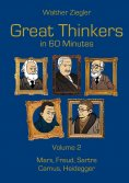 eBook: Great Thinkers in 60 Minutes - Volume 2