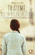 eBook: Träume, die im Regen splittern
