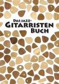 eBook: Das Jazz-Gitarristen Buch