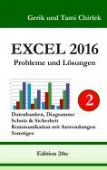 ebook: Excel 2016 . Probleme und Lösungen . Band 2