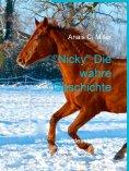 """ebook: """"Nicky"""" Die wahre Geschichte"""