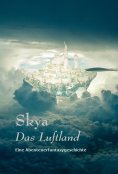 eBook: Skya - Das Luftland