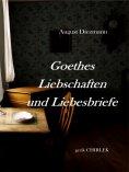 eBook: Goethes Liebschaften und Liebesbriefe.