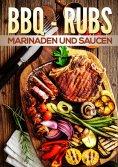 eBook: BBQ Rubs, Marinaden und Saucen