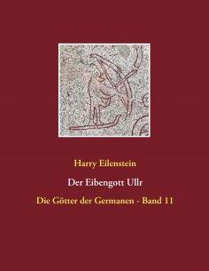eBook: Der Eibengott Ullr