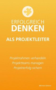 eBook: Erfolgreich denken als Projektleiter