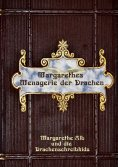 eBook: Margarethes Menagerie der Drachen