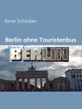 eBook: Berlin ohne Touristenbus