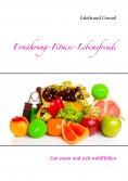 eBook: Ernährung-Fitness-Lebensfreude