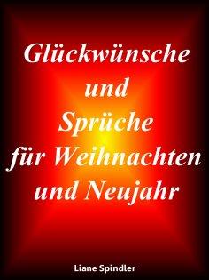 Liane Spindler Glückwünsche Und Sprüche Für Weihnachten Und