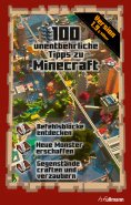eBook: 100 unentbehrliche Tipps zu Minecraft