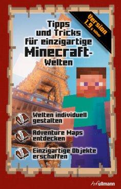 eBook: Tipps und Tricks für einzigartige Minecraft-Welten