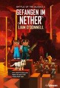 eBook: Gefangen im Nether: Battle of the Blocks Band 2