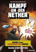 eBook: Kampf um den Nether: Band 2 der Gameknight999-Serie