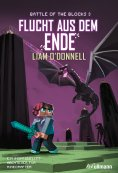 eBook: Flucht aus dem Ende: Battle of the Blocks Band 3