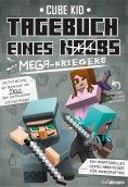 ebook: Tagebuch eines Mega-Kriegers