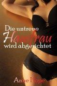 eBook: Die untreue Hausfrau wird abgerichtet