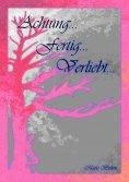 eBook: Achtung...fertig...verliebt