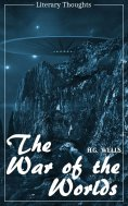 eBook: The War of the Worlds - with the original illustrations (H. G. Wells) (Literary Thoughts Edition)