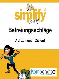 eBook: simplify your life - einfacher und glücklicher leben