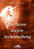 eBook: Die Neun-Stufen-Seelenheilung