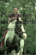 eBook: Pferde selber und freundlich Einreiten