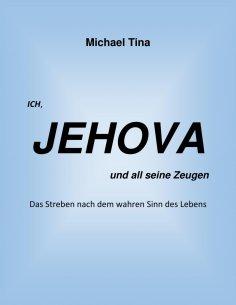 eBook: Ich, Jehova und all seine Zeugen