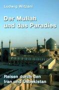 eBook: Der Mullah und das Paradies
