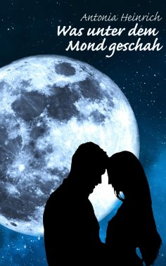ebook: Was unter dem Mond geschah