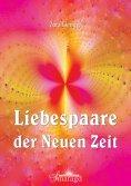 eBook: Liebespaare der Neuen Zeit