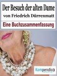 eBook: Der Besuch der alten Dame von Friedrich Dürrenmatt