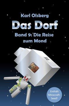ebook: Das Dorf Band 9: Die Reise zum Mond
