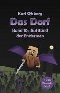 eBook: Das Dorf Band 10: Aufstand der Endermen