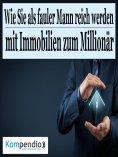 eBook: Wie Sie als fauler Mann reich werden
