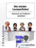eBook: Nie wieder Lampenfieber!