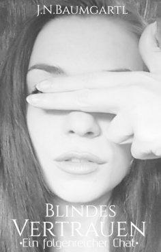 ebook: Blindes Vertrauen