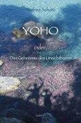 eBook: YOHO oder das Geheimnis des Unsichtbaren