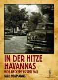 eBook: In der Hitze Havannas