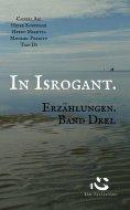 ebook: In Isrogant. Erzählungen. Band Drei.