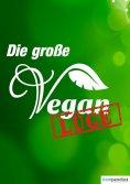 eBook: Die große Vegan Lüge