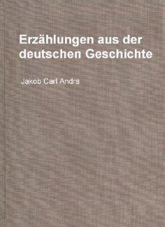 ebook: Erzählungen aus der deutschen Geschichte