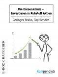 eBook: Die Börsenschule: Investieren in Rohstoff Aktien