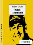 eBook: Biografie kompakt - Michael Schumacher