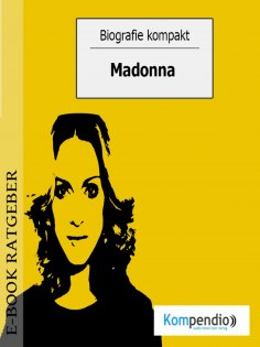eBook: Biografie kompakt - Madonna